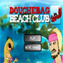 Douchebag Beach Club Oyunu